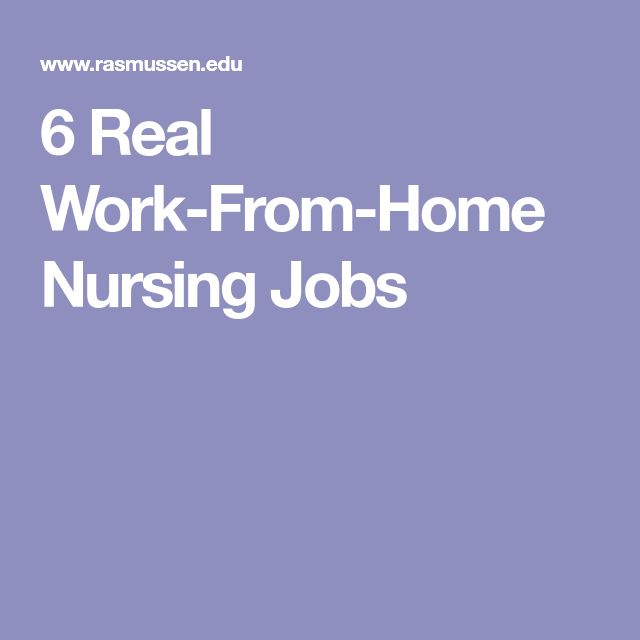 6 Real Work-From-Home Nursing Jobs