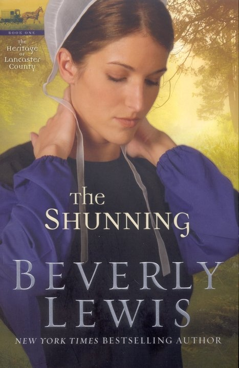 The Shunning - Beverly Lewis  Good book, looking for the sequel