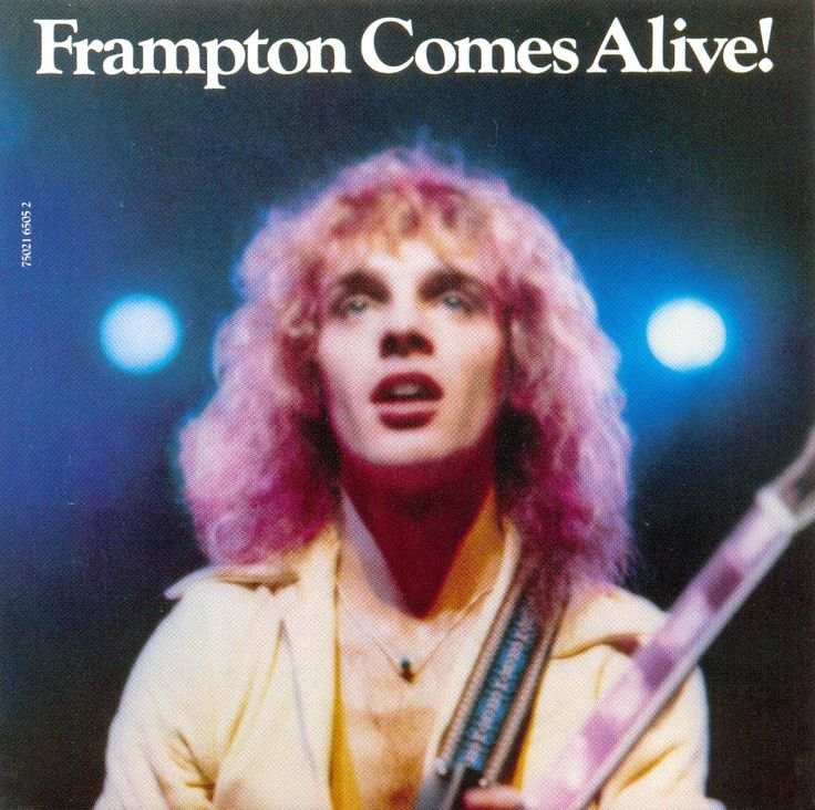 Peter Frampton - Frampton Comes Alive! 1976- I loved this album. My dad used to blast this out of his giant speakers and Pioneer sound system.