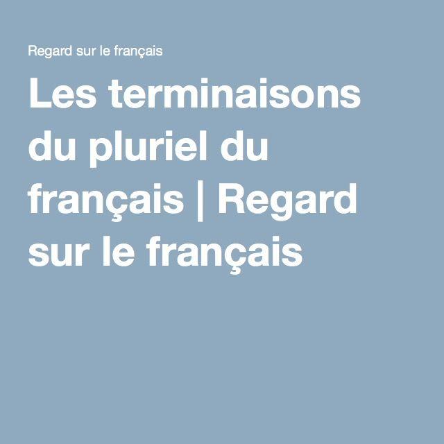 Les terminaisons du pluriel du français | Regard sur le français
