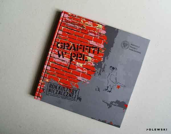graffiti-w-PRL,-IPN,-Grzegorz-Kmita-Patyczak,Ewa-Chabros