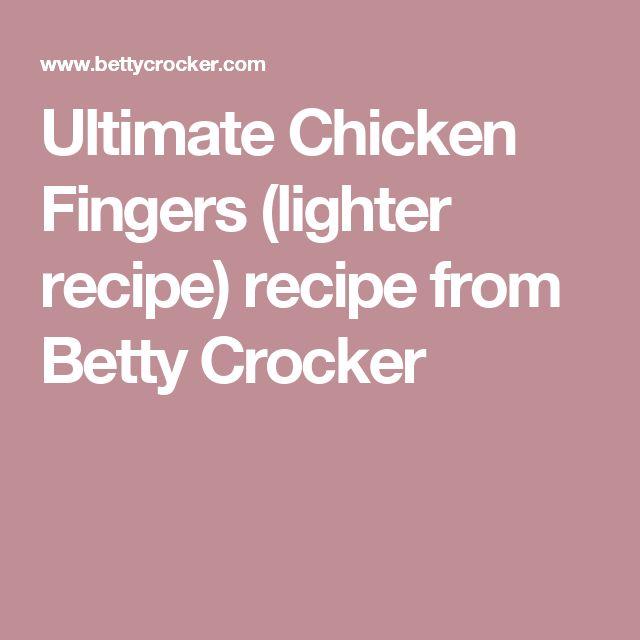 Ultimate Chicken Fingers (lighter recipe) recipe from Betty Crocker