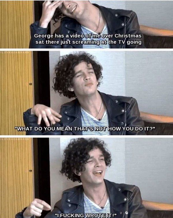 Matty when he played girls on guitar hero..This is absolutely fantastic
