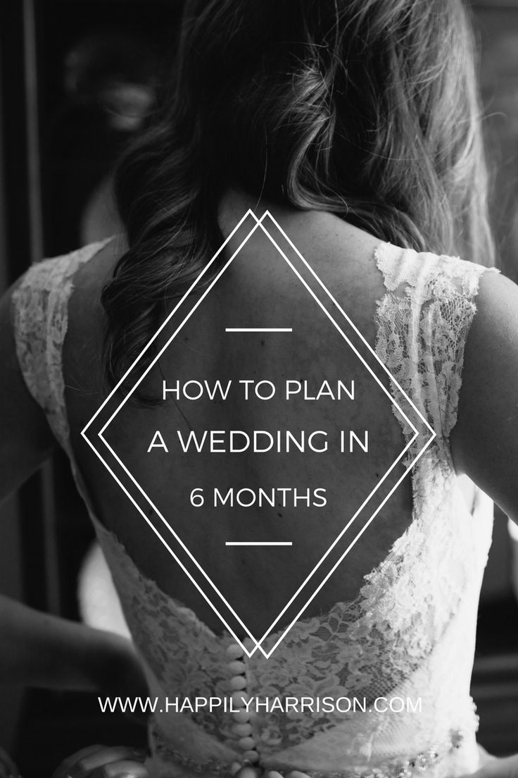 How to plan a wedding in 6 months with timeline