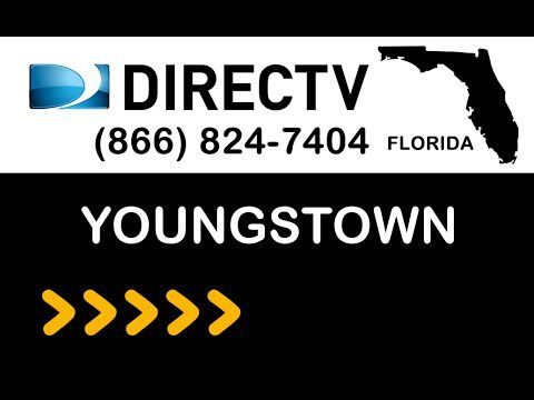 Youngstown FL DIRECTV Satellite TV Florida packages deals and offers