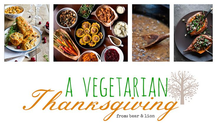 vegetarian thanksgiving menu! canadian thanksgiving is around the corner! great round-up from bear & lion