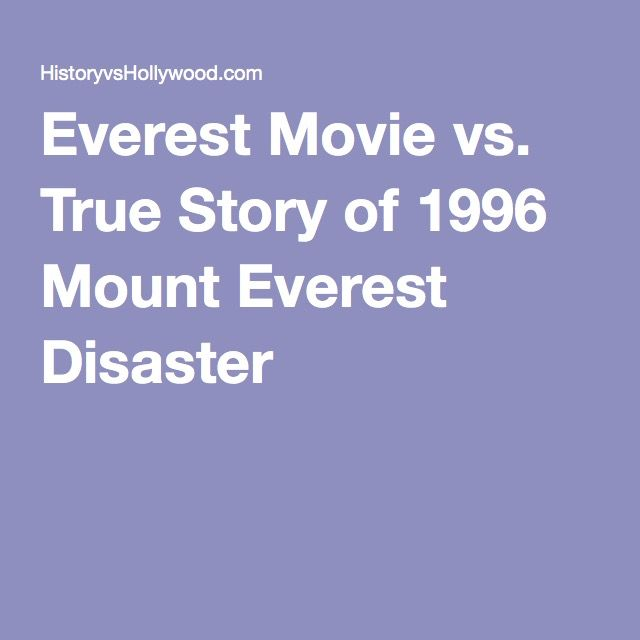 Everest Movie vs. True Story of 1996 Mount Everest Disaster