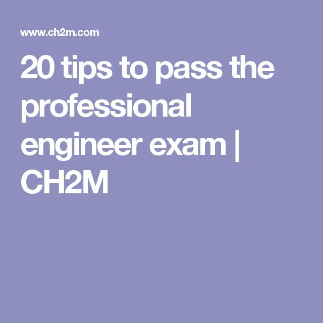 20 tips to pass the professional engineer exam | CH2M