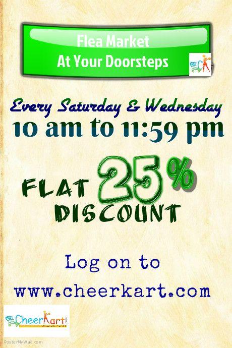 Flea Market at your Doorsteps...ORIGINAL DISCOUNT - 25% discount on genuine rates