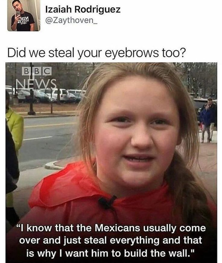 example of being raised in a racist home.. little debbie from shameless lookin brat .. fr though little girl gonna steal our eyebrow looks when she's older and gotta fill that eyebrow less forehead in