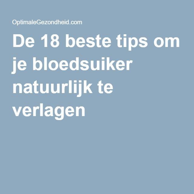 De 18 beste tips om je bloedsuiker natuurlijk te verlagen