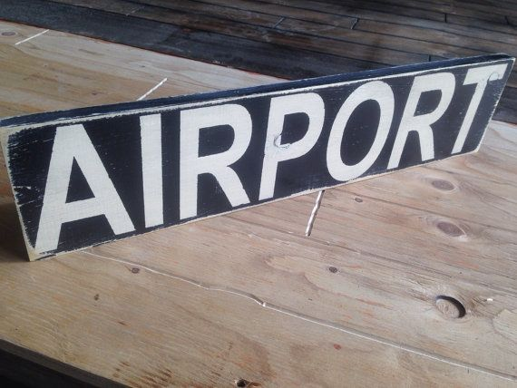 Airport Sign Rustic Aviation Sign Gift for Pilots by Girlinair