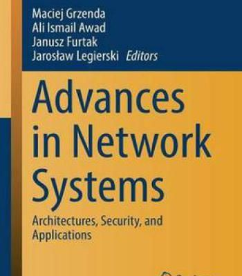 Advances In Network Systems: Architectures Security And Applications (Advances In Intelligent Systems And Computing) PDF