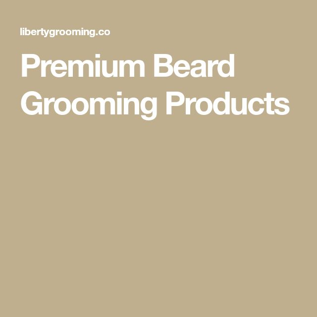 Premium Beard Grooming Products