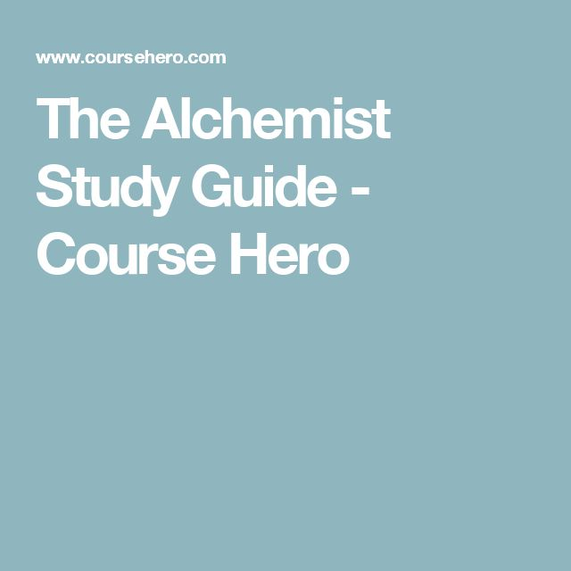 the best alchemist summary ideas the alchemist  the alchemist study guide course hero