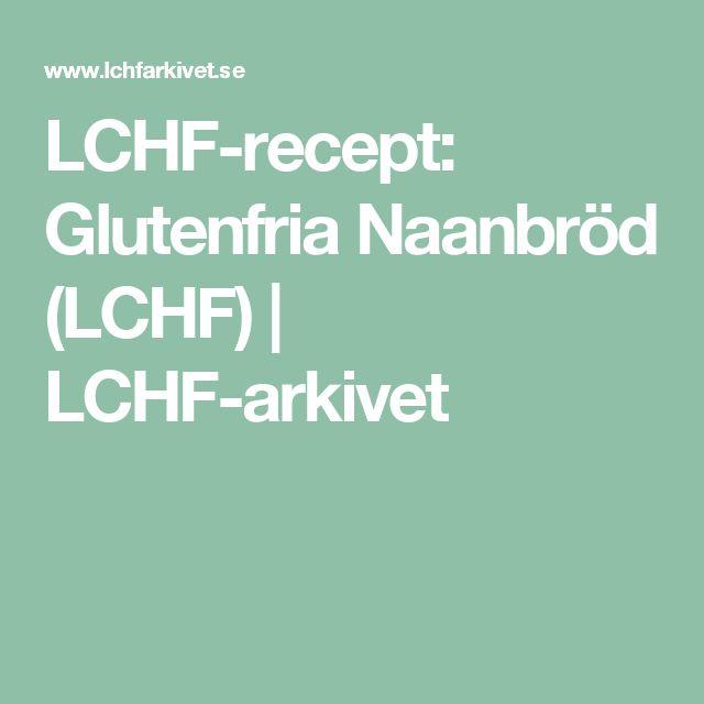 LCHF-recept: Glutenfria Naanbröd (LCHF) | LCHF-arkivet