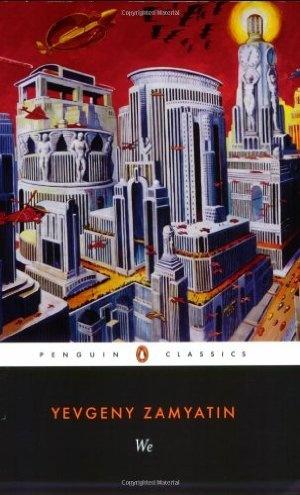 We - Yevgeny Zamyatin. A fictional novel set in a dystopian future on the concern of Soviet dictatorship after the 1917 Bolshevik Revolution.