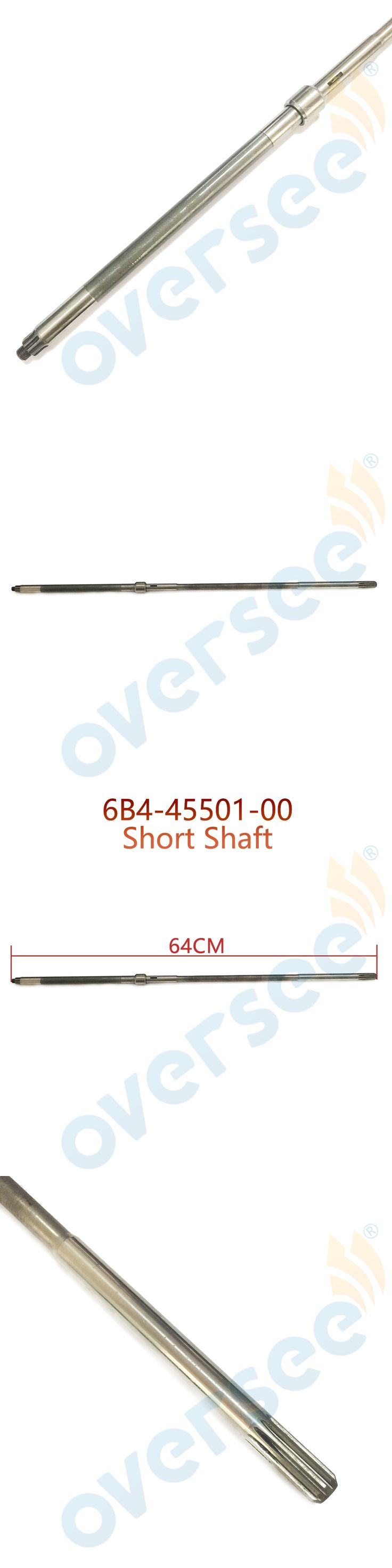 6B4-45501-00 DRIVE SHAFT COMP Short For Yamaha 9.9HP 15HP 2-Stroke 4-Stroke Outboard Engine,Boat Motor Aftermarket parts 64MM