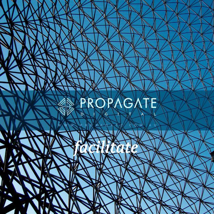 Propagate - Biosphere - Facilitate