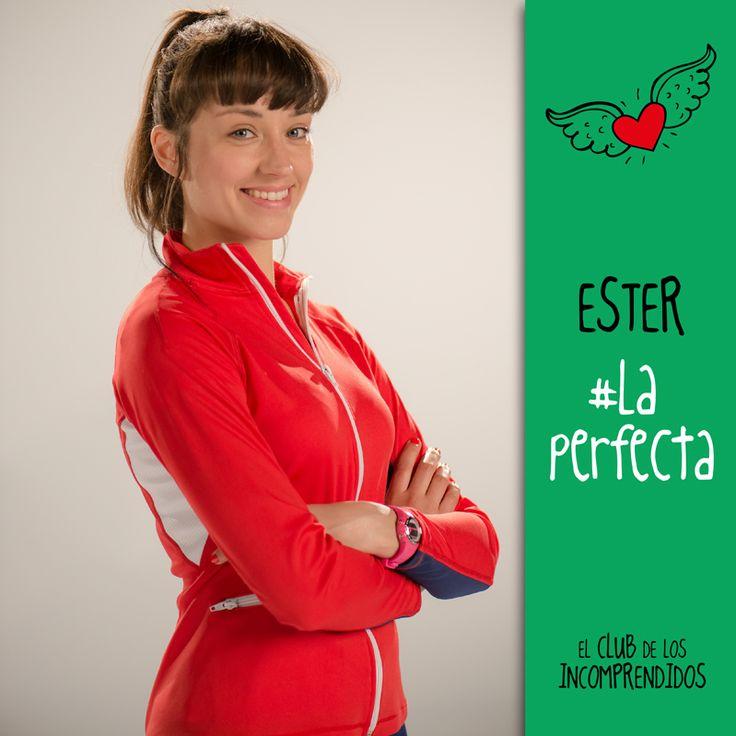 El club de los Incomprendidos #Ester#LaPerfecta#I'mEster