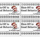 Dr. Seuss Cat in the Hat Behavior Reward Punch Card...  This site has a number of reward ideas for kids that are free.