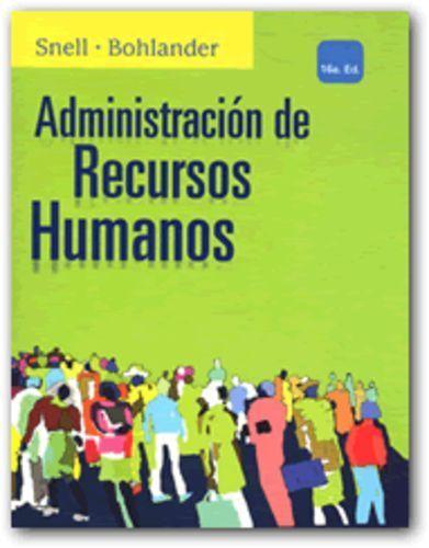 Administracion de Recursos Humanos 16e / Managing Human Resources (Spanish Ed)