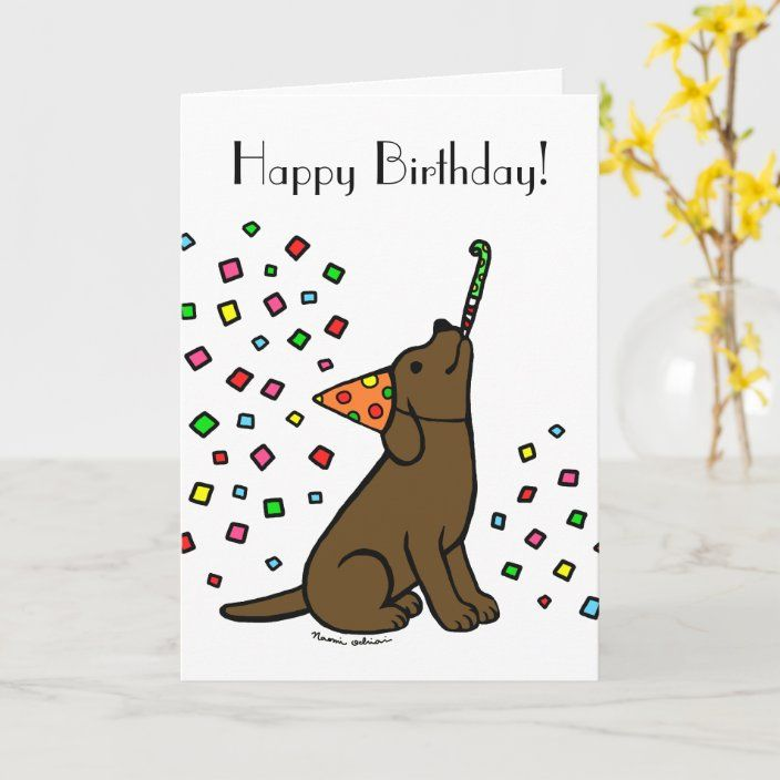 Birthday Chocolate Labrador Cartoon Card Zazzle Com Chocolate Labrador Labrador Art Birthday Chocolates
