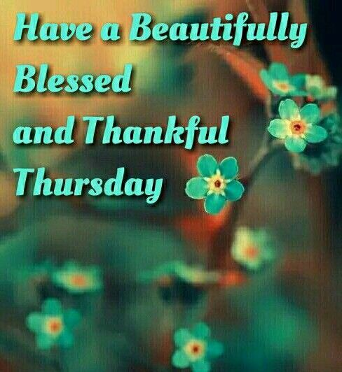 Best Thursday Wishes Quote: 1000+ Happy Thursday Quotes On Pinterest