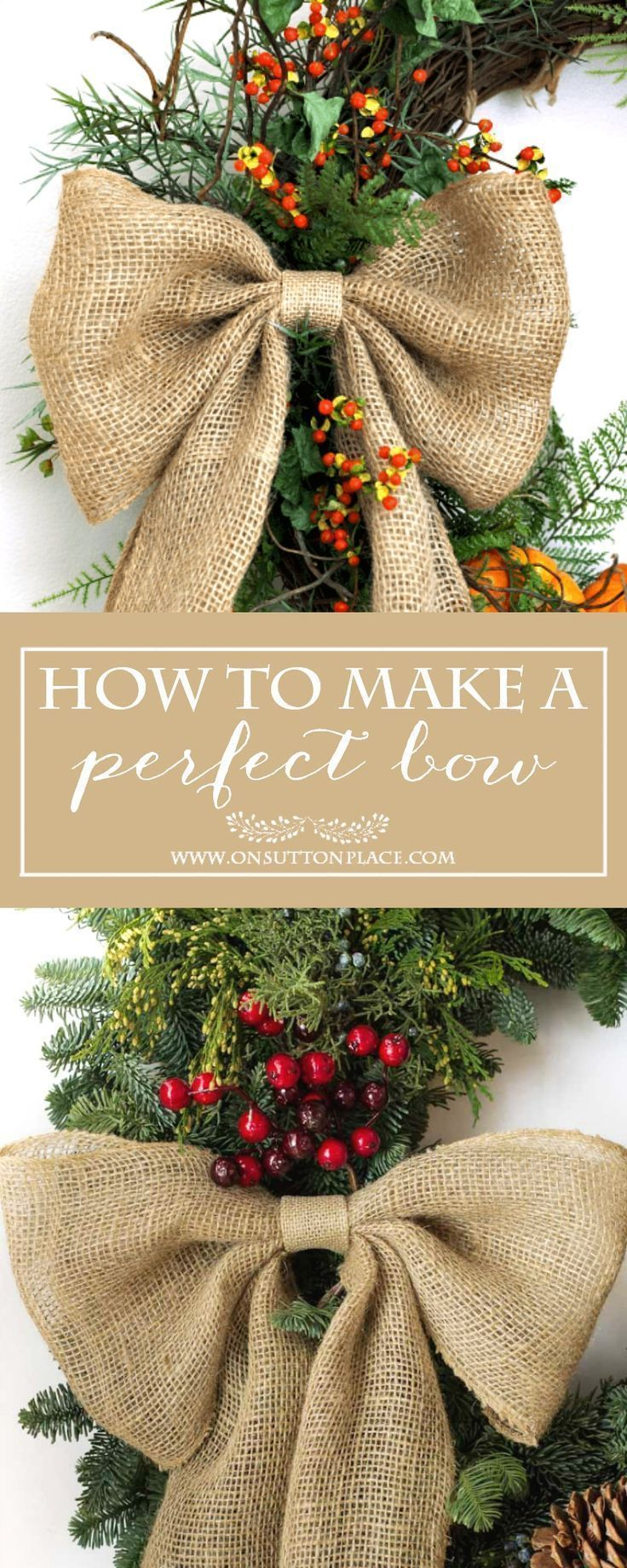 How to Make a Perfect Burlap Bow   Easy tutorial to make a perfect bow every time. Use for wreaths, stairway garlands and more. Great for holiday and Christmas wreaths.