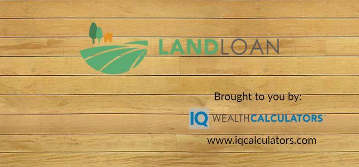 Land Loan Calculator | Loan Calculator for Land
