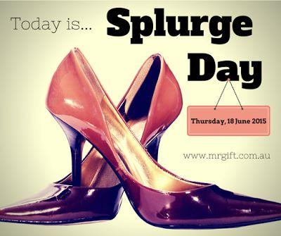 How will you indulge today? #splurgeday #indulge #treatyourself