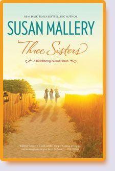 Three Sisters by Susan Mallery http://play2learnwithsarah.com/three-sisters-blackberry-island-by-susan-mallery/