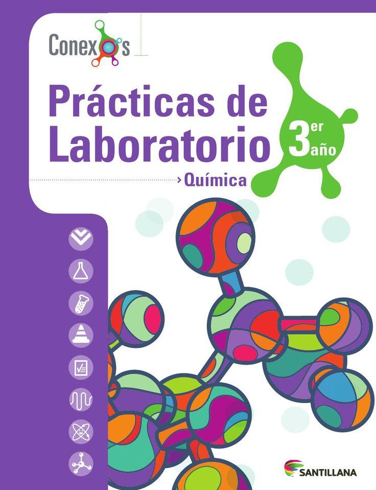 Prácticas de laboratorio Química 3er año - Conexos SANTILLANA VENEZUELA, tradición educativa con talento nacional.