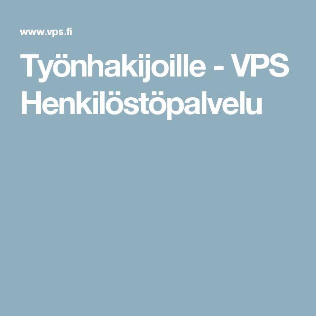 Työnhakijoille - VPS Henkilöstöpalvelu