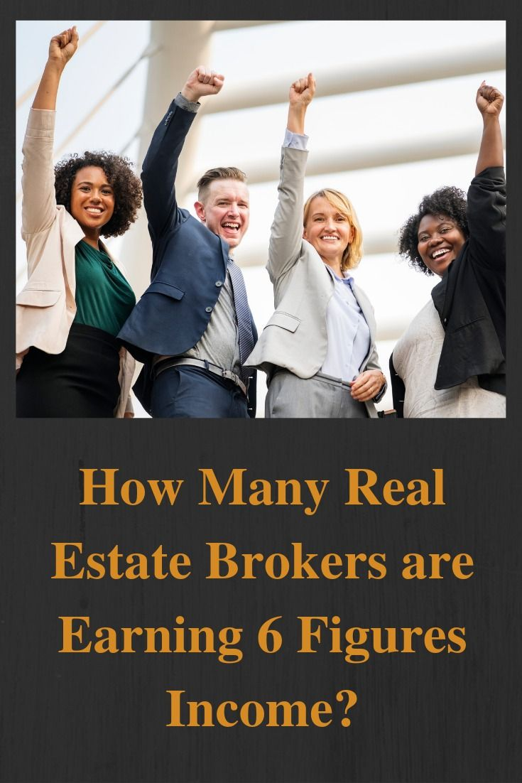 Six Figures Real Estate Brokers Brokers Real Estate Seminars Real Estate Broker