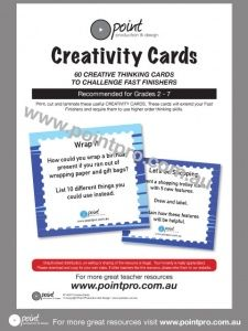 Print, cut and laminate these useful CREATIVITY CARDS. These cards will extend your Fast Finishers and require them to use higher order thinking skills.