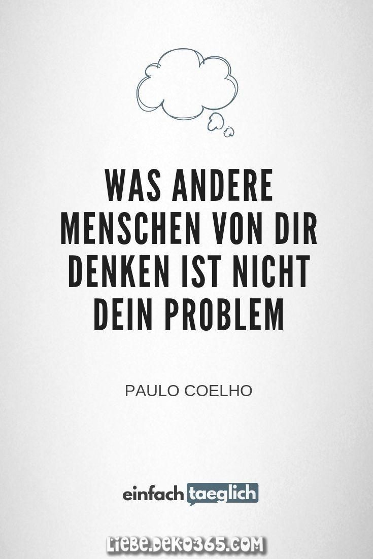 Welches Andere Menschen Von Dir Denken Ist Nicht Dein Problem