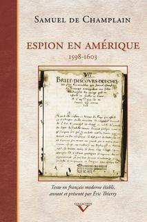 Espion en amérique,1598-1603