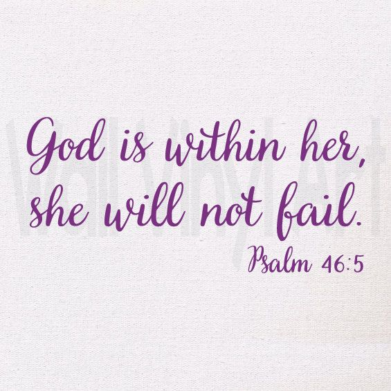 God is within her, she will not fail Psalm 46:5, WallVinylart, Scripture decal, Vinyl Decal, Vinyl lettering, Wall Art, Wall decor, by wallvinylart on Etsy