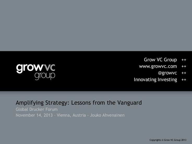 Grow VC in The Peter Drucker Forum 2013 - Managing Complexity in the Investment Market Disruption by Grow VC, part of Grow VC Group via slideshare