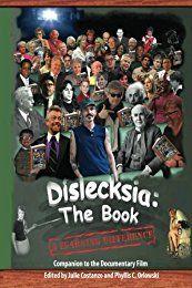 Dislecksia: The Book: A Companion to the Documentary Film