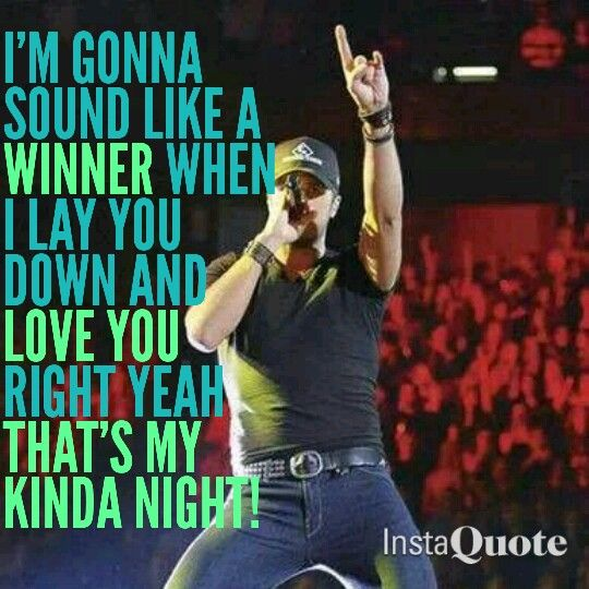"Luke Bryan's ""That's My Kinda Night"" from Crash My Party ♥"