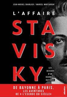 Pays Basque 1900: Le livre de la semaine : l'affaire Stavisky