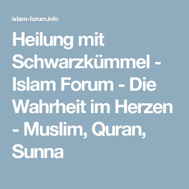 Heilung mit Schwarzkümmel - Islam Forum - Die Wahrheit im Herzen - Muslim, Quran, Sunna