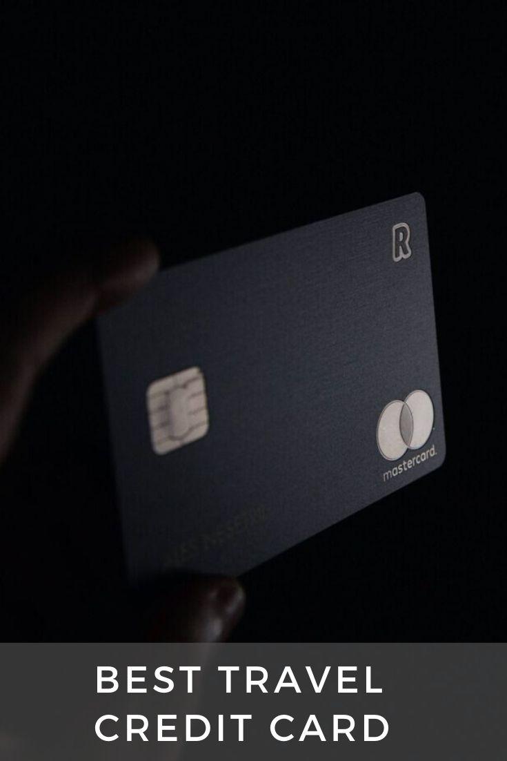 Best Travel Credit Card 2020 Best Travel Credit Cards Travel