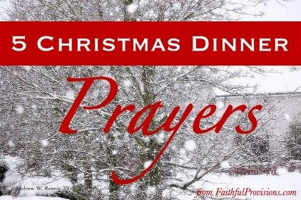 5 Christmas Dinner Prayers