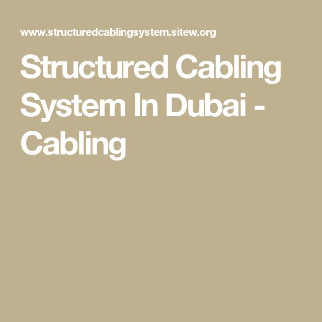 Structured Cabling System In Dubai - Cabling