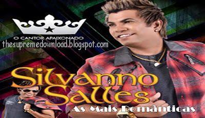 Silvanno Salles – As Mais Românticas 2013 ~ The Supreme Download