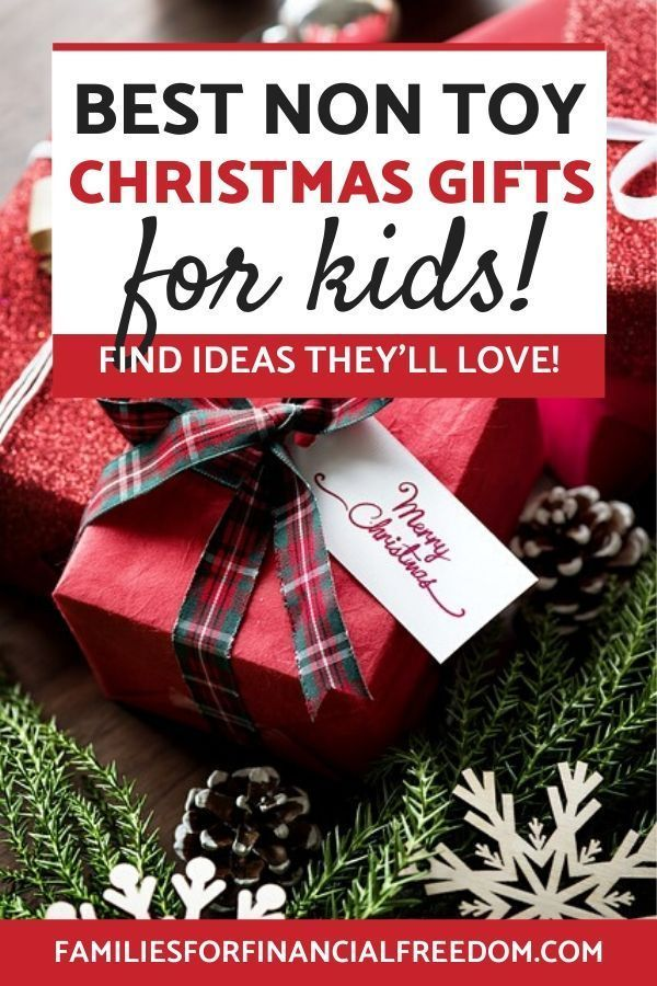 25 Best Non Toy Christmas Gifts Ideas for Kids   Families for