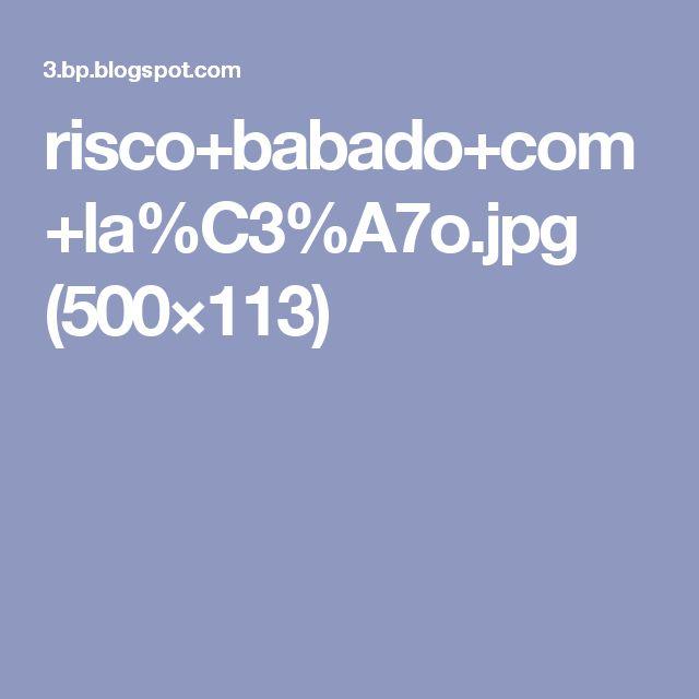 risco+babado+com+la%C3%A7o.jpg (500×113)